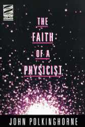 Faith of A Physicist