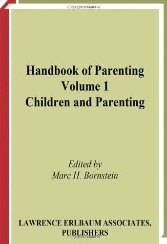 Handbook of Parenting Volume 1