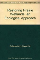 Restoring Prairie Wetlands An Ecological Approach