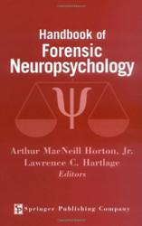 Handbook of Forensic Neuropsychology