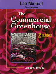 Lab Manual for Boodley/Newman's the Commercial Greenhouse 3Rd