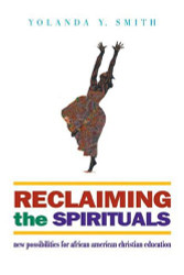 Reclaiming the Spirituals