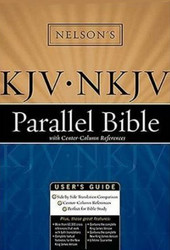 Nelson's Kjv / Nkjv Parallel Bible With Center-Column References