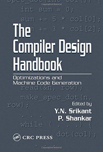 Compiler Design Handbook Optimizations and Machine Code Generation