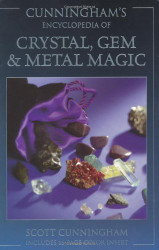 Cunningham's Encyclopedia Of Crystal Gem And Metal Magic