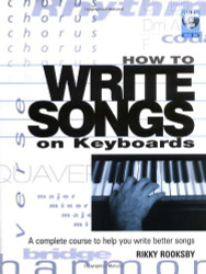 How To Write Songs On Keyboards A Complete Course To Help You Write Better