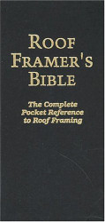 Roof Framer's Bible