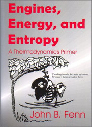 Engines Energy and Entropy