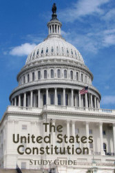 United States Constitution Study Guide