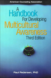 Handbook for Developing Multicultural Awareness