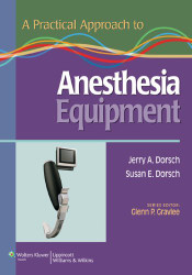 Practical Approach to Anesthesia Equipment
