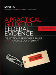 Practical Guide to Federal Evidence