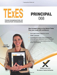 TExES Principal 068 Teacher Certification Test Prep Study Guide