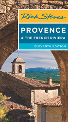 Rick Steves Provence and the French Riviera