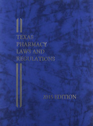 Texas Pharmacy Laws and Regulations