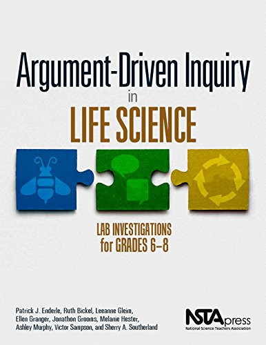 Argument-Driven Inquiry in Life Science Lab Investigations for Grades 6-8