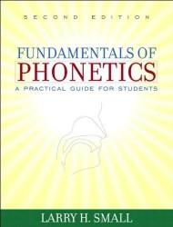 L H Small's Fundamentals Of Phonetics