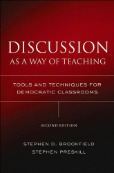 S D Brookfield's S Preskill's Discussion As A Way Of Teaching