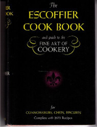 Escoffier Cook Book And Guide To The Fine Art Of Cookery