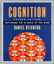 Cognition: Exploring the Science of the Mind