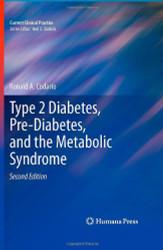 Type 2 Diabetes Pre-Diabetes and the Metabolic Syndrome
