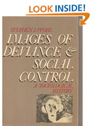 Images of Deviance & Social Control
