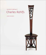 Artistic Furniture of Charles Rohlfs
