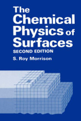Chemical Physics of Surfaces