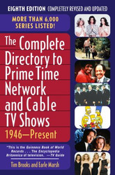 Complete Directory to Prime Time Network and Cable Tv Shows 1946-Present