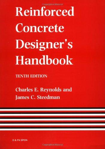 Reinforced Concrete Designer's Handbook