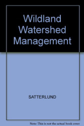 Wildland Watershed Management