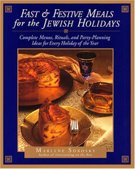 Fast and Festive Meals for the Jewish Holidays