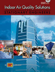 Indoor Air Quality Solutions for Stationary Engineers