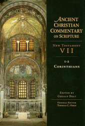 Ancient Christian Commentary on Scripture New Testament 7 1-2 Corinthians