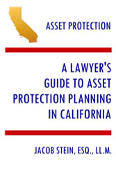 Lawyer's Guide to Asset Protection Planning in California