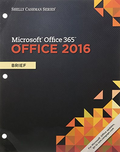 Shelly Cashman Microsoft Office 365 and Office 2016 - LooseLeaf