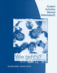 Student Activity Manual for Sevin/Sevin's Wie geht's?