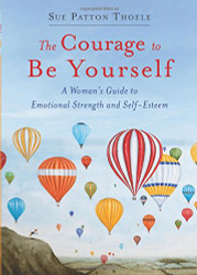Courage to Be Yourself