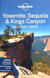 Lonely Planet Yosemite Sequoia and Kings Canyon National Parks