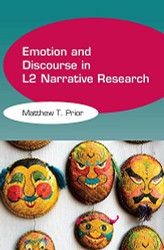 Emotion and Discourse in L2 Narrative Research