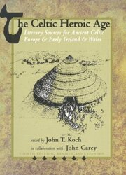 Celtic Heroic Age