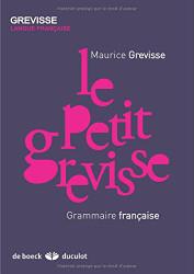Le Petit Grevisse / Small Grevisse