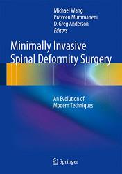 Minimally Invasive Spinal Deformity Surgery
