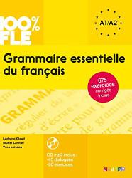 100% FLE Grammaire essentielle du francais A1/A2 2015 - livre cd