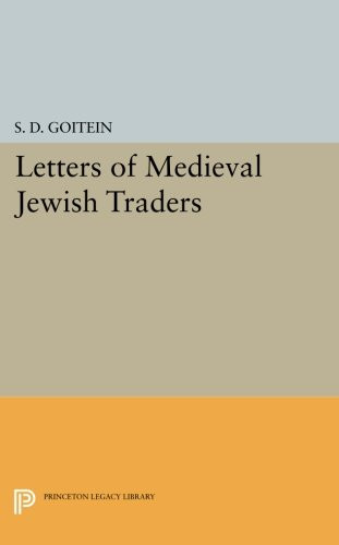 Letters of Medieval Jewish Traders