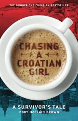 Chasing a Croatian Girl