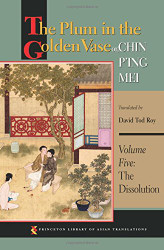 Plum in the Golden Vase or Chin P'ing Mei Volume Five The Dissolution