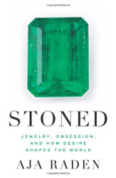 Stoned Jewelry Obsession and How Desire Shapes the World