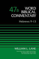 Word Biblical Commentary Vol 47b Hebrews 9-13