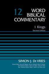 1 Kings Volume 12 (Word Biblical Commentary)